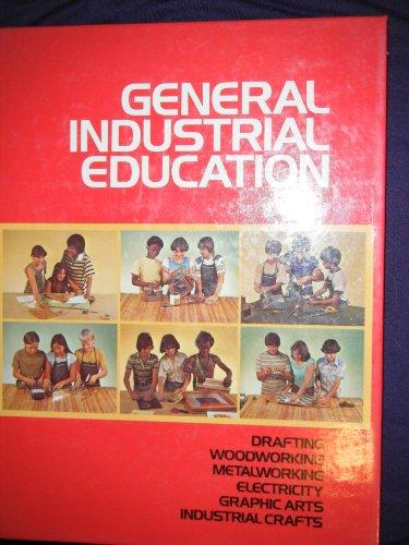 9780028203508: General Industrial Education