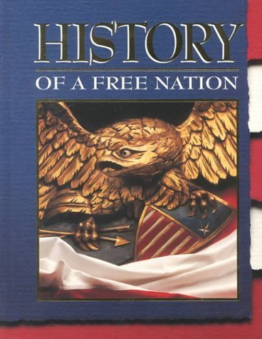 9780028213842: History of a Free Nation