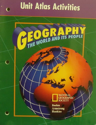 9780028215136: Unit Atlas Activities (Geography. The World and its People)