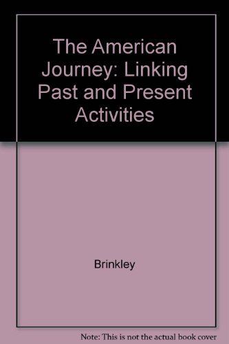 Linking Past and Present Activities (The American Journey) (0028217985) by Glencoe