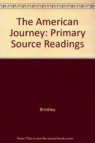 9780028218045: The American Journey: Primary Source Readings