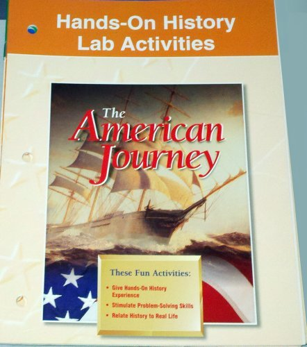Hands on History Lab Activites The American Journey (9780028218076) by Glencoe