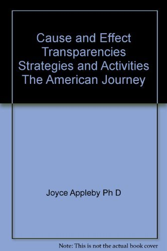 9780028218267: Cause and Effect Transparencies Strategies and Activities The American Journey