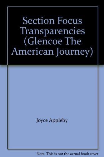 9780028218274: Section Focus Transparencies (Glencoe The American Journey)