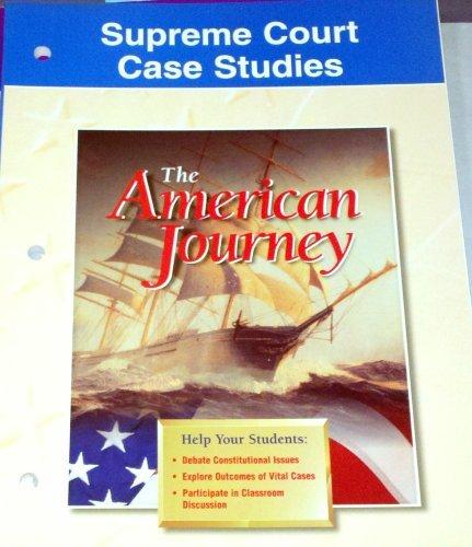 Supreme Court Case Studies The American Journey: Joyce Appleby Ph