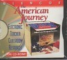 9780028218595: Glencoe The American Journey Electronic Teacher Classroom Resources on CD-ROM