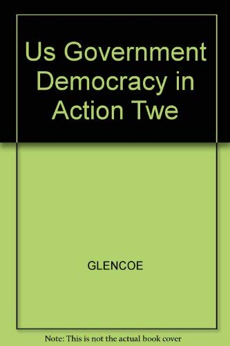 9780028220819: United States Government: Democracy in Action, Teacher's Wraparound Edition