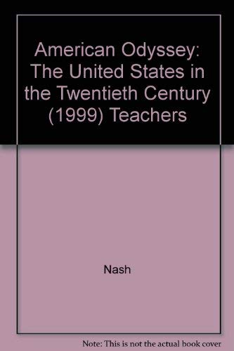 9780028221588: American Odyssey: The United States in the Twentieth Century