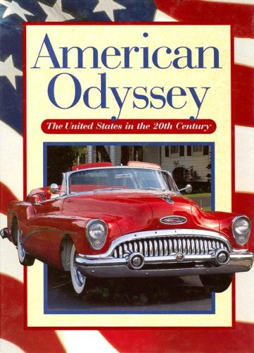 9780028222592: American Odyssey: The United States in the Twentieth Century