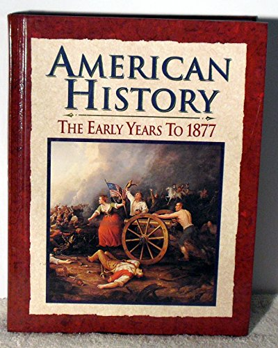 9780028223124: American History: The Early Years 1877