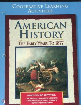 9780028223216: American History: The Early Years to 1877, Cooperative Learning Activities