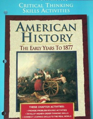 9780028223278: American History: The Early Years to 1877, Critical Thinking Skills Activities with Answer Key