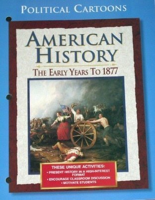 9780028223308: American History: The Early Years to 1877, Political Cartoons, Teacher Resource, Student Workbook wi