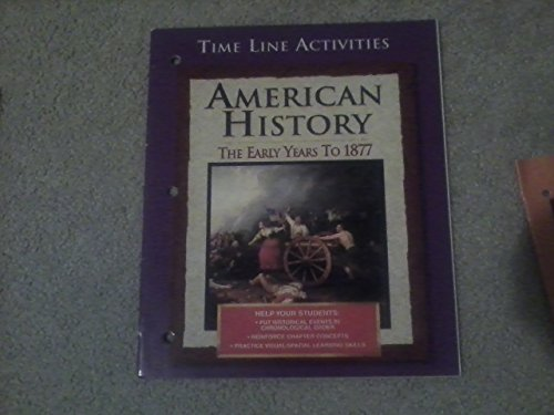 9780028223360: Time Line Activities American History-Early to 1877