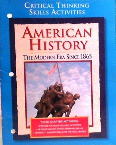 9780028223827: Critical Thinking Skills Activities (American history the modern era since 1865)