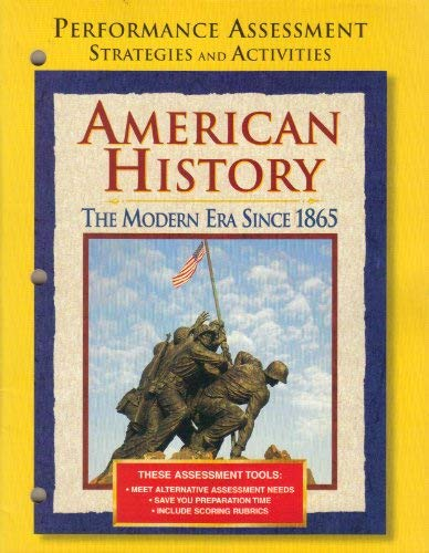 9780028223834: American History: The Modern Era Since 1865: Performance Assessment