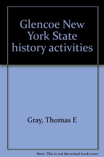9780028224107: Glencoe New York State history activities
