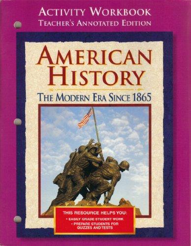 9780028224213: American History the Modern Era Since 1865 Activity Workbook Teachers Edition