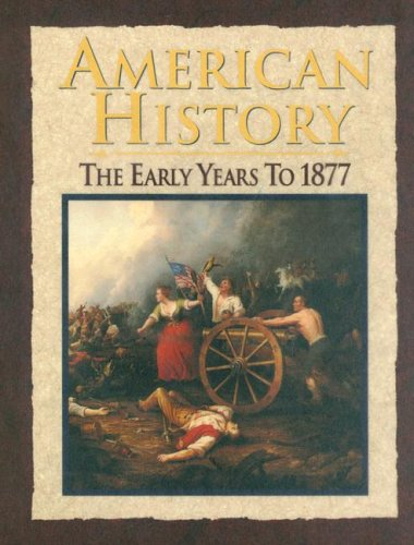 9780028224954: American History: The Early Years to 1877