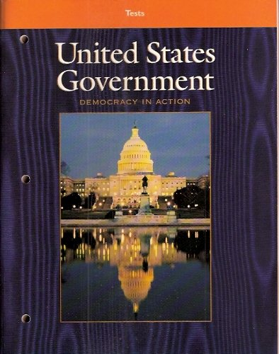 9780028226279: United States Government - Democracy in Action (Tests)