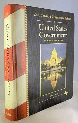 9780028226330: United States Government - Democracy in Action (Texas Teacher's Wraparound Edition)
