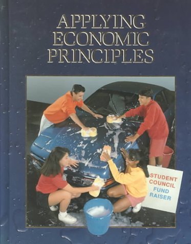 9780028227115: Applying Economic Principles