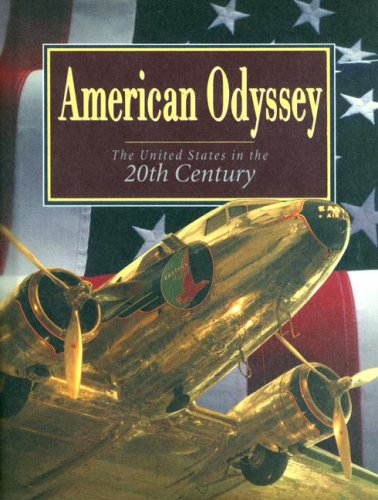 9780028227221: American Odyssey/the United States in the Twentieth Century