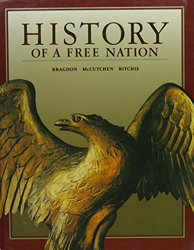 9780028227535: History Of A Free Nation, Student Edition