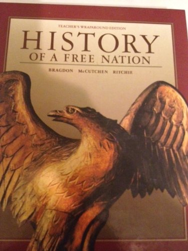 9780028227542: Teacher's Edition: TE History of a Free Nation