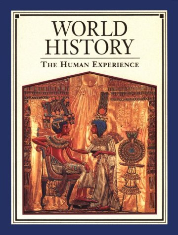 World History: The Human Experience: Farah, Mounir A.; Karls, Andrea Berens