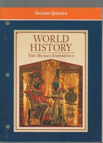 9780028227917: World History-the Human Experience: Section Quizzes