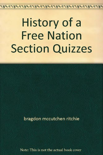 9780028228334: History of a Free Nation Section Quizzes