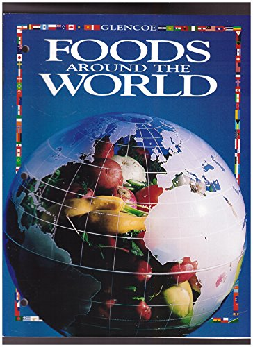 9780028229539: Foods Around the World