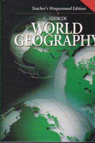 9780028229973: World Geography: Teacher's Wraparound Edition