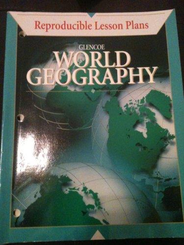 9780028230047: Glencoe World Geography Reproducible Lesson Plans