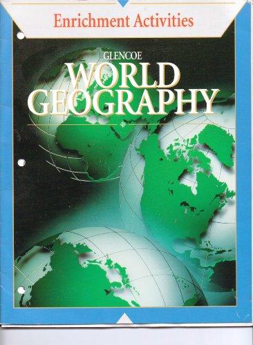 9780028230078: Glencoe World Geography Enrichment Activities