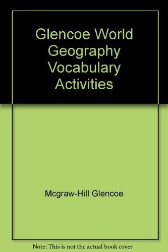 9780028230160: Glencoe World Geography Vocabulary Activities
