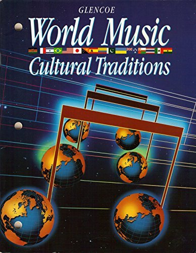 9780028230429: Glencoe World Music: Cultural Traditions