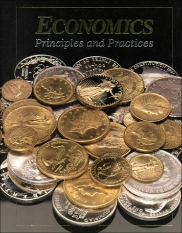 9780028230481: Economics: Principles & Practices Student Edition 1995