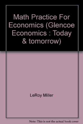 9780028231280: Math Practice For Economics (Glencoe Economics : Today & tomorrow)
