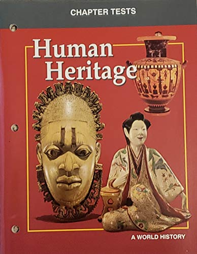 Human Heritage '95 Chapter Tests (9780028231907) by GLENCOE