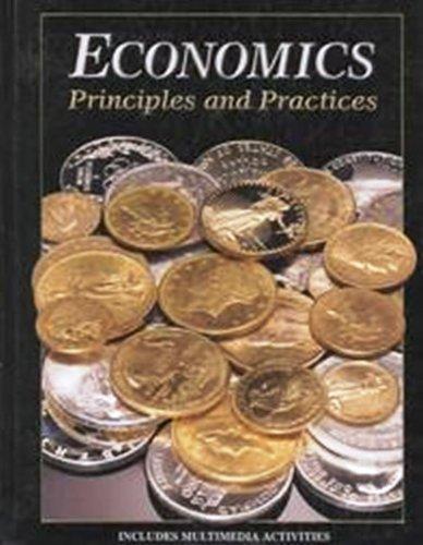 9780028235608: Economics Principles and Practices