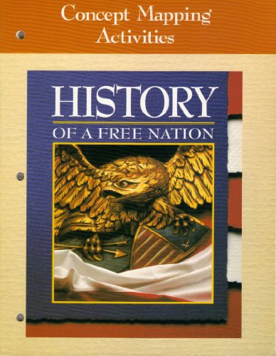 9780028237855: Concept Mapping Activities (History Of A Free Nation)