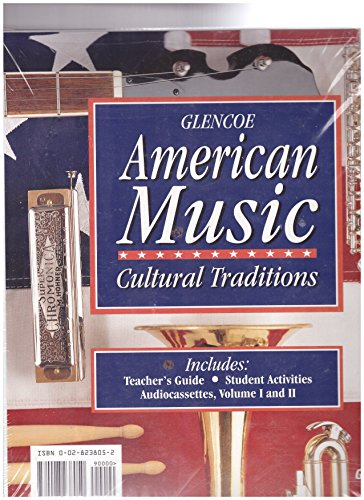 American Music:Cultural Traditions-Teacher's Guide, Student Activities, Audiocassette Volumed ...