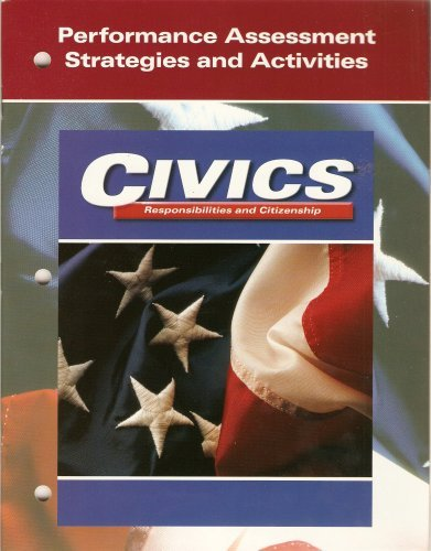9780028238524: Civics: Responsibilities and Citizenship (Performance Assessment Strategies and Activities)