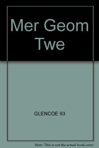 9780028240015: Merrill Geometry: Applications and Connections (Teacher's Wraparound Edition)