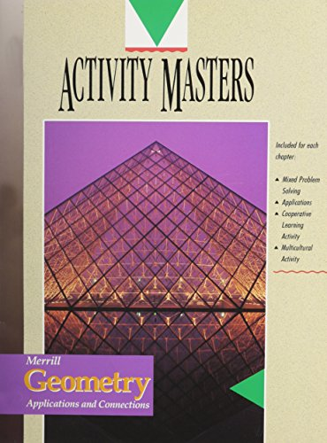 9780028240077: Merrill Geometry: Applications and Connections/Activity Masters