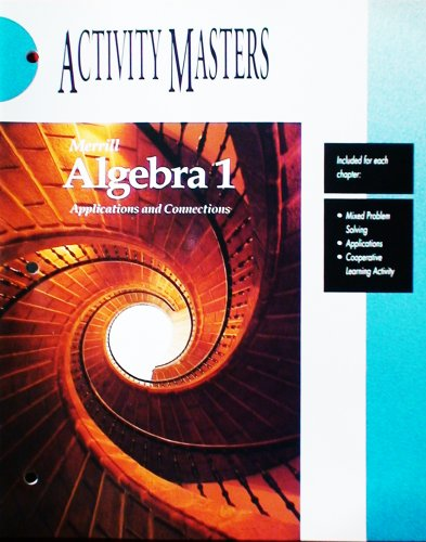 9780028241838: Merrill Algebra 1 Applications and Connections Activity Masters