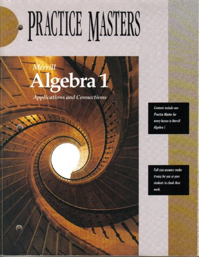9780028241937: Merrill Algebra 1 Applications and Connections Practice Masters