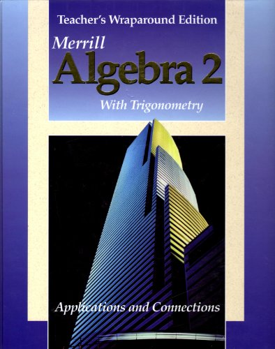 9780028242286: Algebra 2 with Trigonometry Applications and Conecctions Teachers Wrap